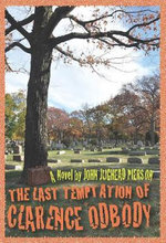 The Last Temptation of Clarence Odbody - John Jughead Pierson