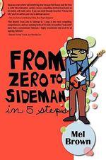 From Zero to Sideman - Mel Brown