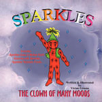 Sparkles : The Clown of Many Moods - Vivian Greene