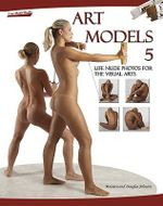 Art Models 5 : Life Nude Photos for the Visual Arts - Maureen Johnson