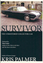 Survivor : The Unrestored Collector Car - Kris Palmer