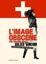 L' Image Obscene (The Obscene Image) : Parisian Hospital Break Room Graffiti - Gilles Tondini