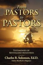 From Pastors to Pastors - Charles R Solomon