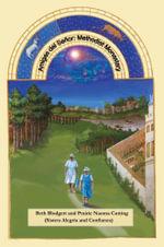 Amigas del Senor : Methodist Monastery - Beth Blodgett