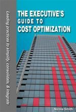 The Executive's Guide to Cost Optimization - Nicole Smith