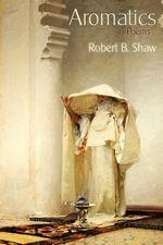 Aromatics - Robert B Shaw