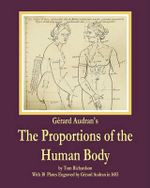 Gerard Audran's the Proportions of the Human Body - Dr Tom Richardson