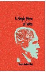 A Simple Piece of Mind - Simon Quellen Field