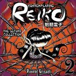 Contemplating Reiko - The Second Collection - Vincent Grisanti