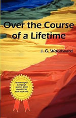 Over the Course of a Lifetime : The Candle Method of Taiji - J G Woodward