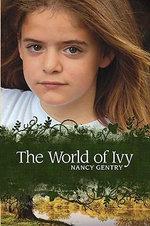 The World of Ivy - Nancy Gentry
