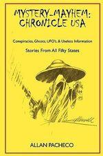 Mystery-Mayhem : Chronicle USA - Allan Pacheco