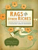Rags and Other Riches - Philip A Stewart