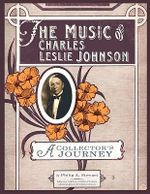 The Music of Charles Leslie Johnson - Philip A Stewart