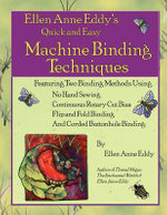 Quick and Easy Machine Binding Methods - Ellen Anne Eddy