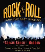 Rock & Roll : ...And The Beat Goes On - Cousin Brucie Morrow