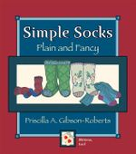 Simple Socks : Plain And Fancy - Priscilla Gibson roberts