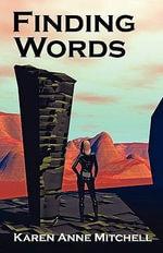 Finding Words - Karen Anne Mitchell