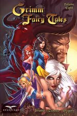 Grimm Fairy Tales : v. 8 - Joe Brusha