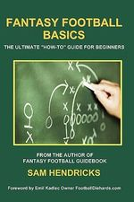 Fantasy Football Basics : The Ultimate