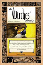 The Witches' Almanac, Issue 31 : Spring 2012-Spring 2013: Radiance of the Sun - Andrew Theitic