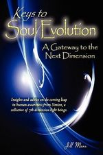 Keys to Soul Evolution - Jill Elizabeth Mara