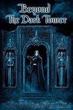 Beyond the Dark Tower - Joseph Vargo