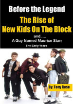 Before the Legend - The Rise Fall and Rise of New Kids on the Block - Tony Rose