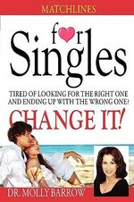 Matchlines for Singles :  A Year in the Life of a Couples Therapy Group - Molly Barrow