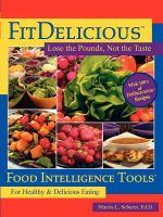 Fitdelicious : Lose the Pounds, Not the Taste - Marcia L Schurer