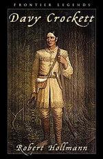 Davy Crockett - Robert Hollmann