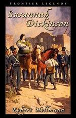 Susannah Dickinson - Robert Hollmann