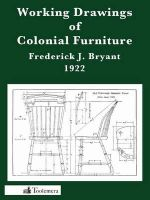 Working Drawings of Colonial Furniture - Frederick J Bryant
