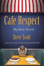 Cafe Respect - Steve Scott