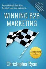 Winning B2B Marketing - Christopher Ryan