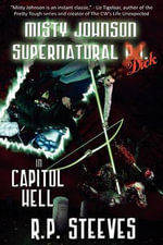Misty Johnson, Supernatural Dick in Capitol Hell - R P Steeves