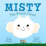 Misty : The Proud Cloud - Hugh Howey