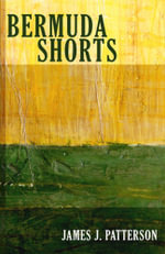 Bermuda Shorts - James Patterson