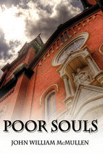Poor Souls - John William McMullen