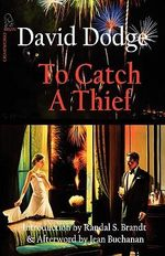 To Catch a Thief - David Dodge