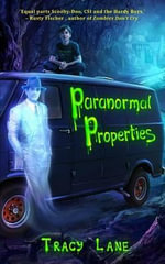 Paranormal Properties - Tracy Lane