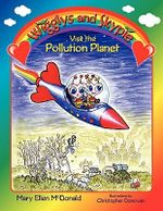 Wigglys and Skypie Visit the Pollution Planet - Mary Ellen McDonald