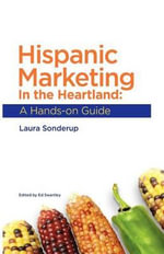 Hispanic Marketing in the Heartland - Laura Sonderup