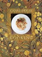 Canal House Cooking : La Dolce Vita Volume 7 - Melissa Hamilton
