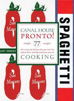 Canal House Cooking : Volume 8 - Melissa Hamilton