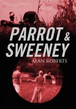 Parrot & Sweeney - Alan Roberts