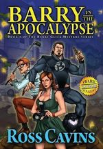 Barry Vs the Apocalypse - Ross Cavins