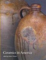 Ceramics in America 2012 : Ceramics in America