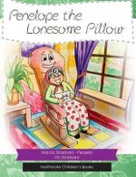Penelope and the Lonesome Pillow - Marcia Sbarbaro - Pezzella
