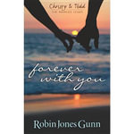 Forever with You : Christy & Todd, the Married Years - Robin Jones Gunn